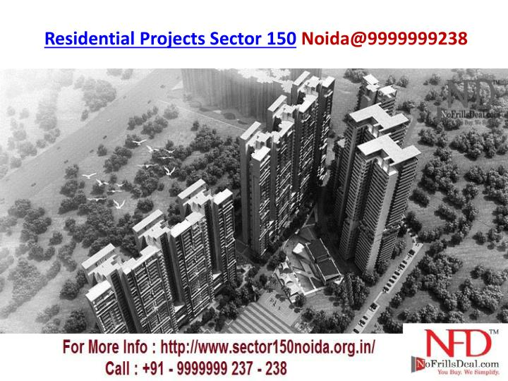 residential projects sector 150 noida@9999999238 n.