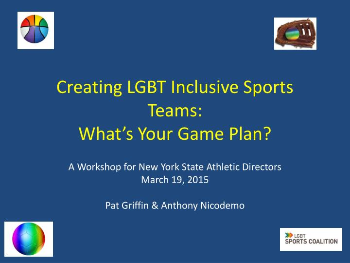 creating lgbt inclusive sports teams what s your game plan n.