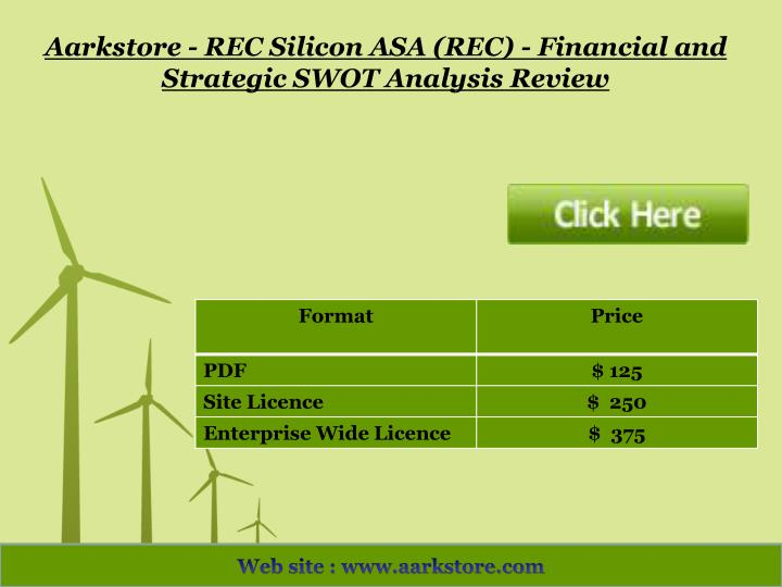 Aarkstore - REC Silicon ASA (REC) - Financial and Strategic SWOT Analysis Review