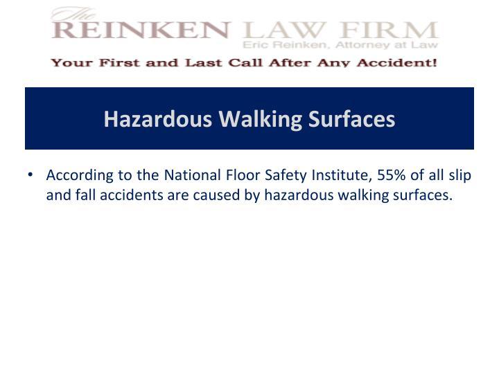 Hazardous Walking Surfaces