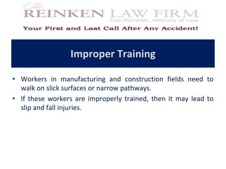 Improper Training