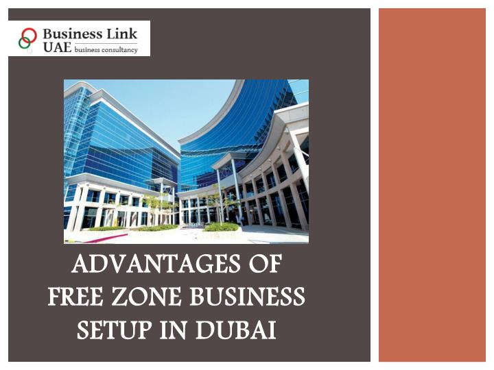 advantages of free zone business setup in dubai n.