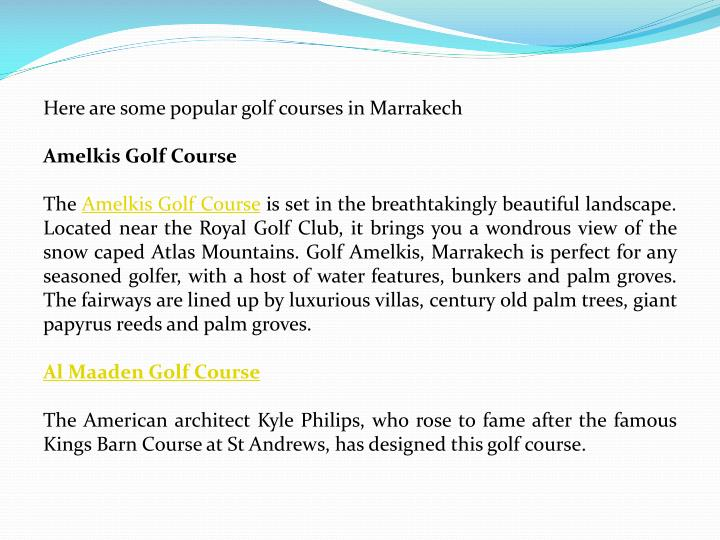 Here are some popular golf courses in