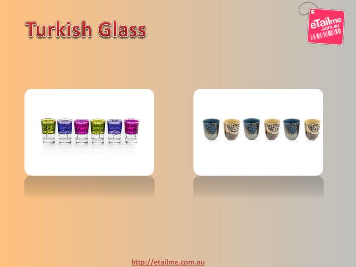 Turkish Glass