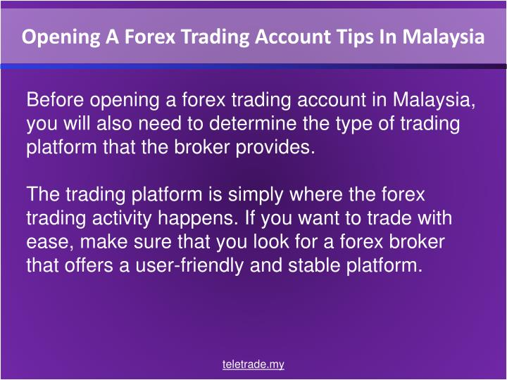 How to open forex trading account in malaysia