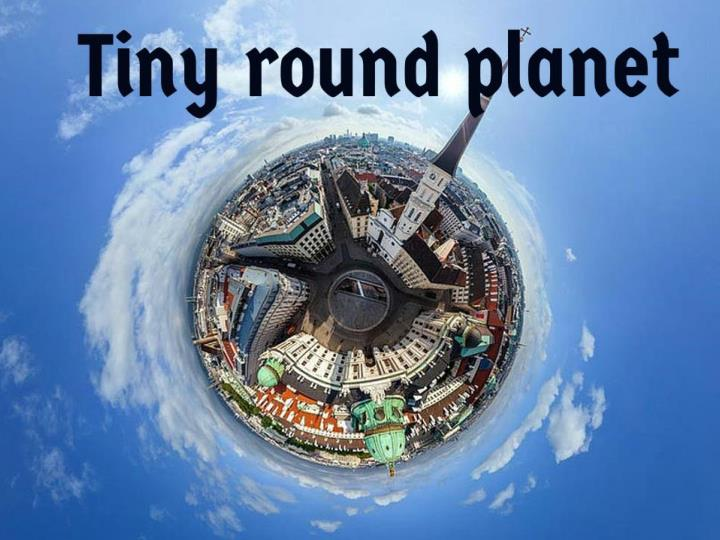 t iny round planet n.