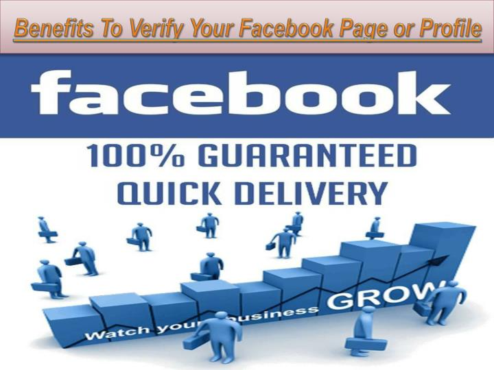 benefits to verify your facebook page or profile n.
