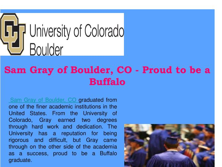 Sam Gray of Boulder, CO - Proud to be a Buffalo
