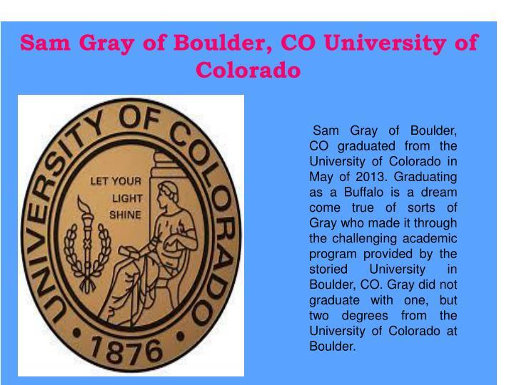Sam Gray of Boulder, CO University of Colorado