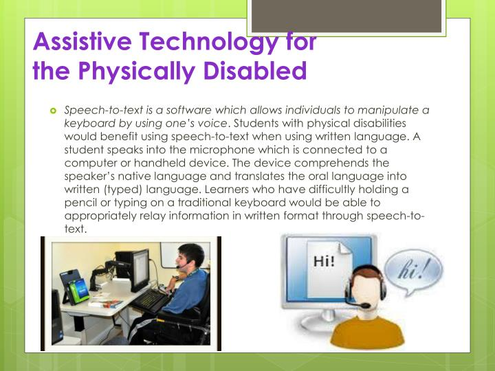 Assistive Technology for the