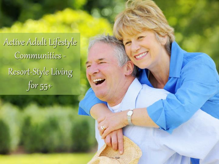 active adult lifestyle communities resort style living for 55