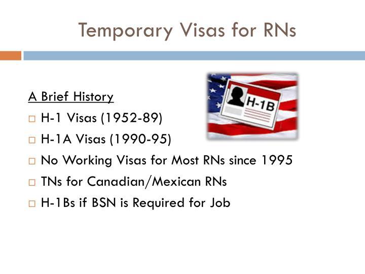 Temporary visas for rns