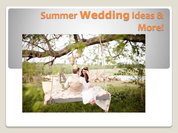 summer wedding ideas more n.