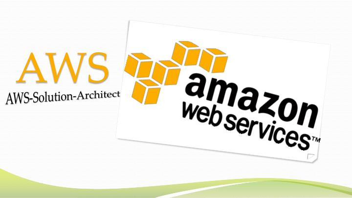 PPT - AWS CERTIFIED SOLUTIONS ARCHITECT Exam Questions Answers