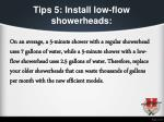 tips 5 install low flow showerheads