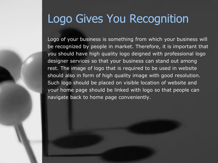 Logo gives y ou r ecognition