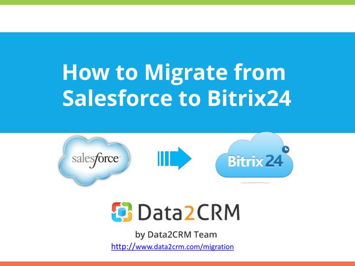 How to migrate from salesforce to bitrix24