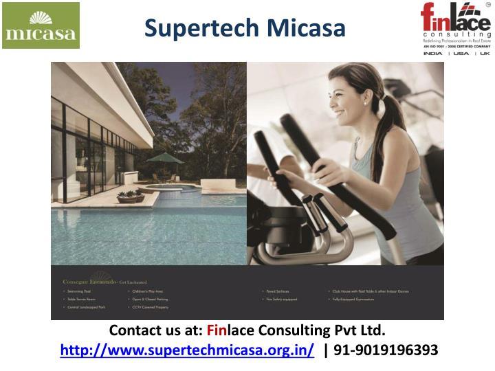 Supertech Micasa
