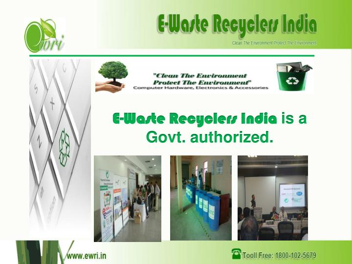 E waste recyclers india is a govt authorized
