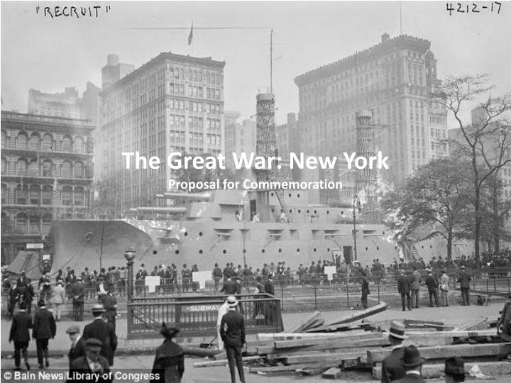 the great war new york proposal for commemoration n.