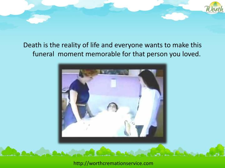Death is the reality of life and everyone wants to make this funeral  moment memorable for that pers...