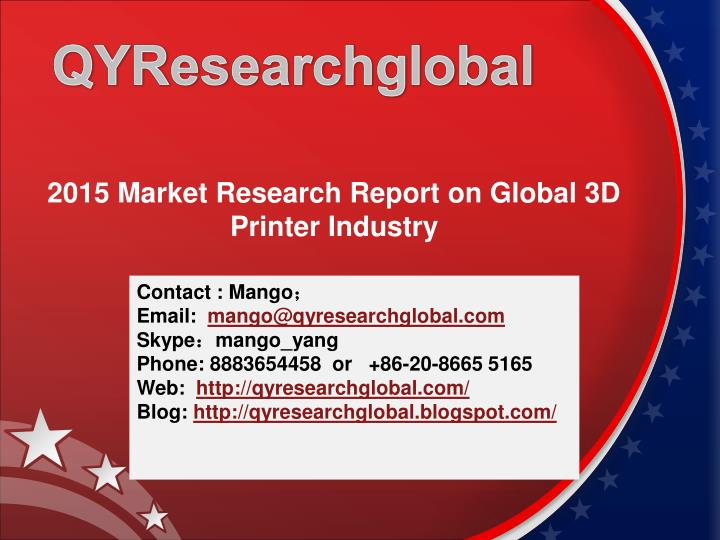 2015 market research report on global 3d printer industry n.