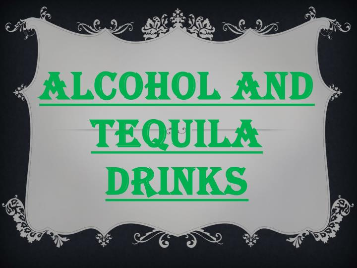 alcohol and tequila drinks n.