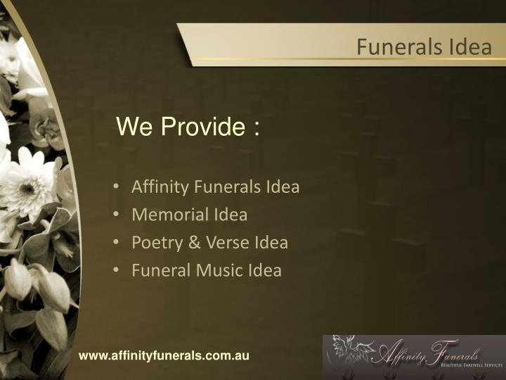 Funerals idea