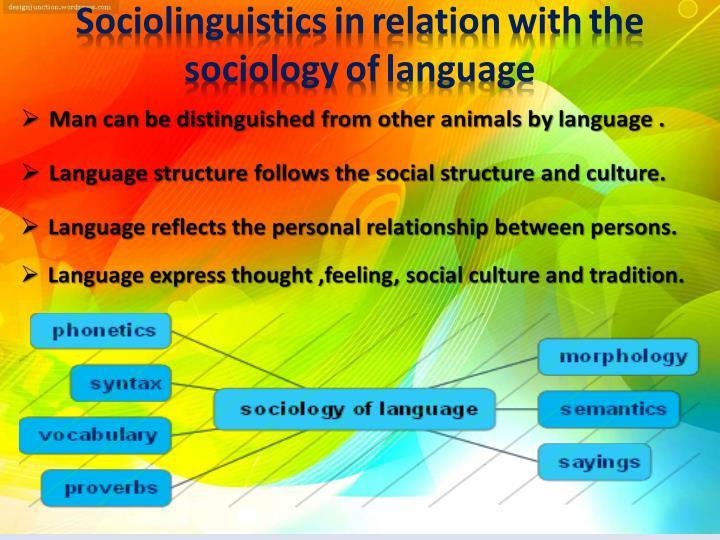 sociolinguistics and sociology of language