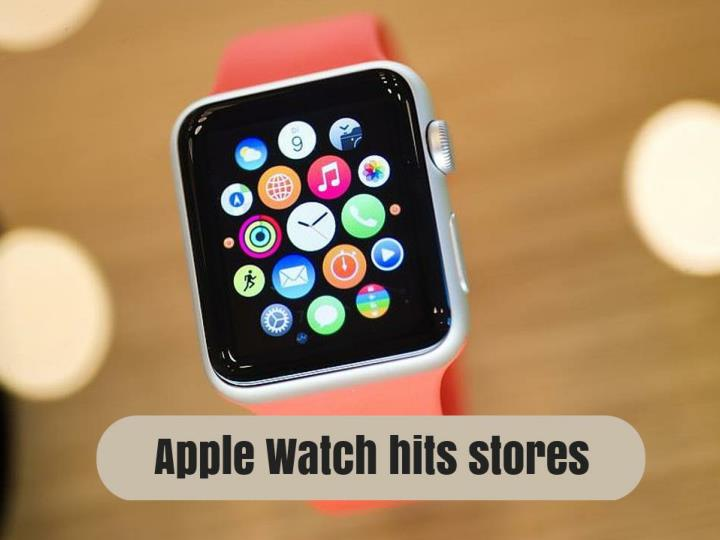 apple watch hits stores n.