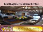 best ibogaine treatment centers