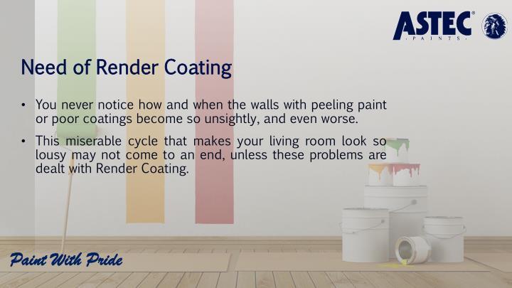 Need of Render Coating