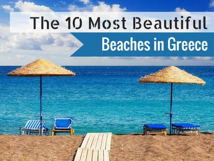 the 10 most beautiful beaches in greece n.