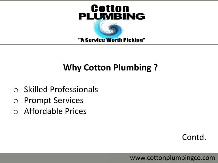 Why Cotton Plumbing ?