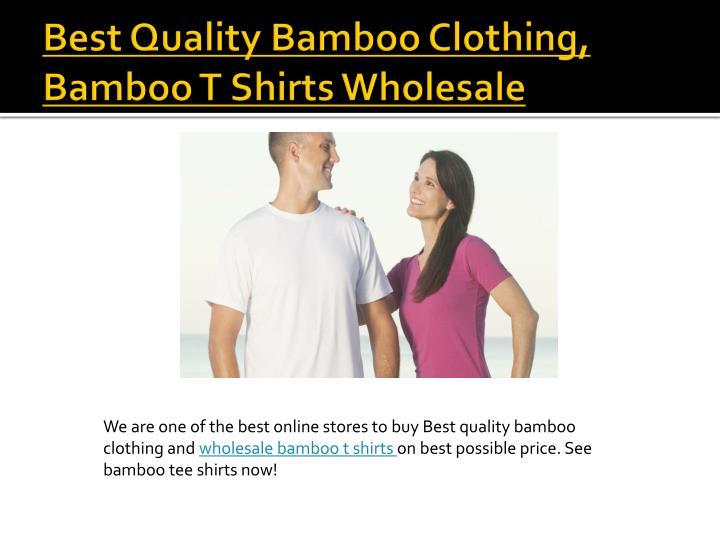 Best quality bamboo clothing bamboo t shirts wholesale