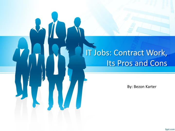 it jobs contract work its pros and cons n.