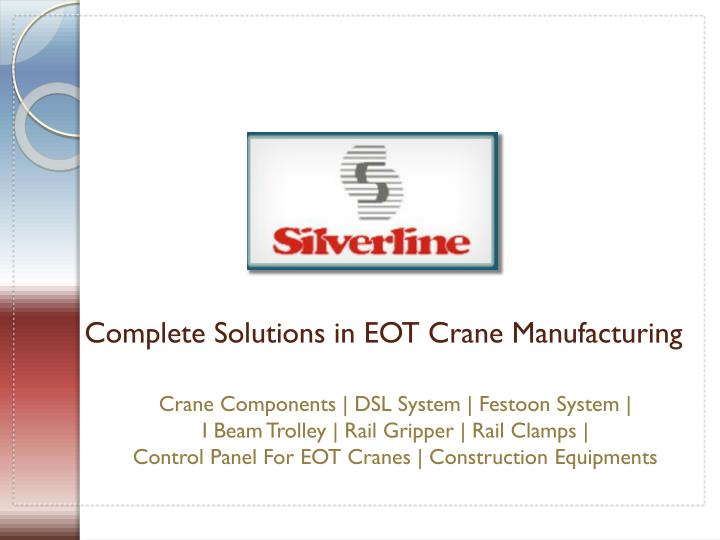 complete solutions in eot crane manufacturing n.