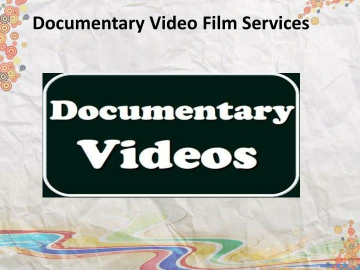 documentary video film services n.