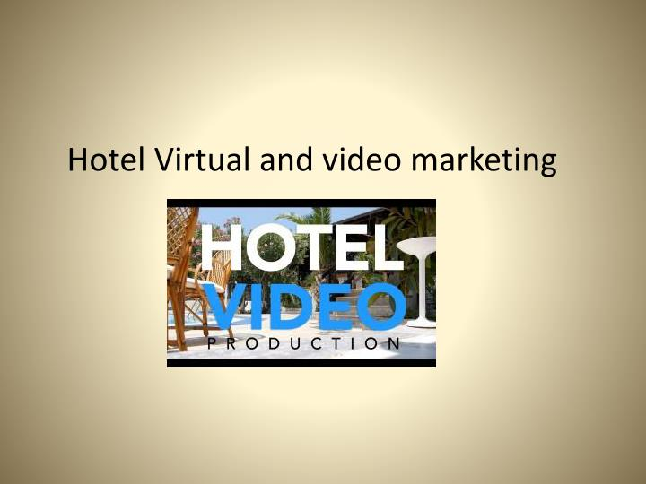 hotel virtual and video marketing n.