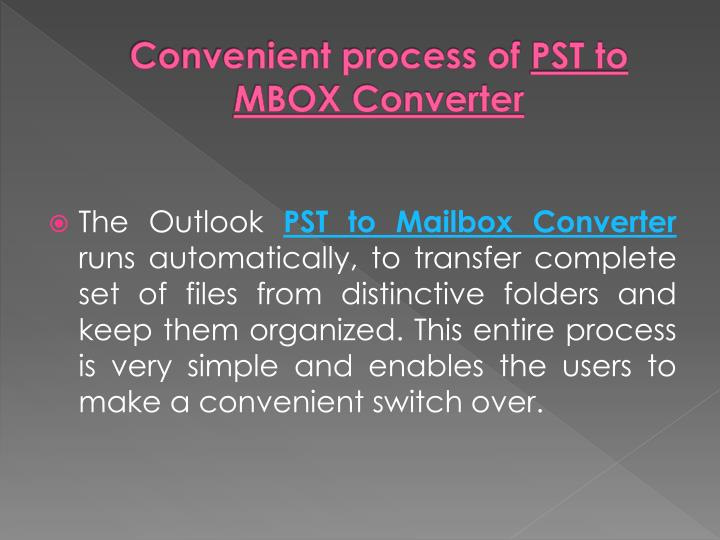 Convenient process of pst to mbox converter