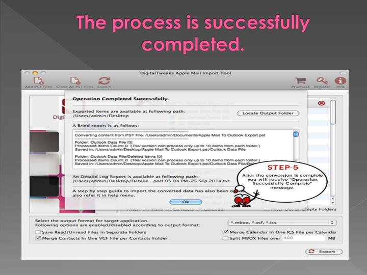 The process is successfully completed.