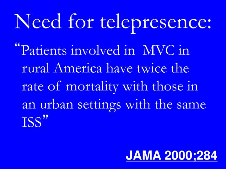 Need for telepresence: