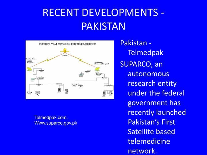 RECENT DEVELOPMENTS - PAKISTAN
