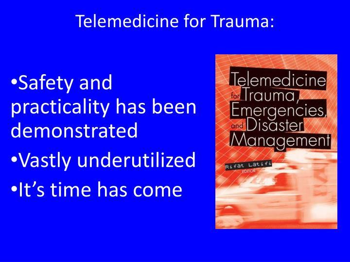 Telemedicine for Trauma: