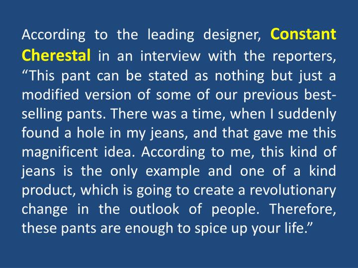 According to the leading designer,