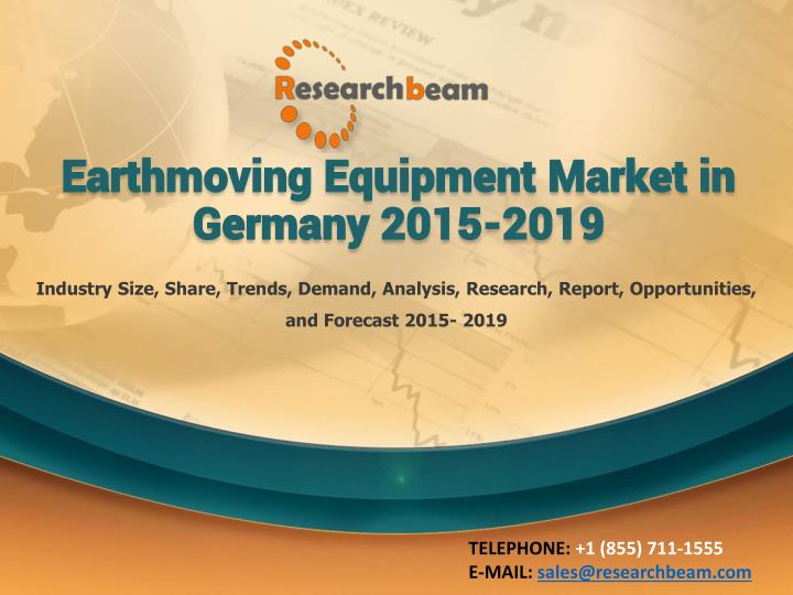earthmoving equipment market in germany 2015 2019 n.