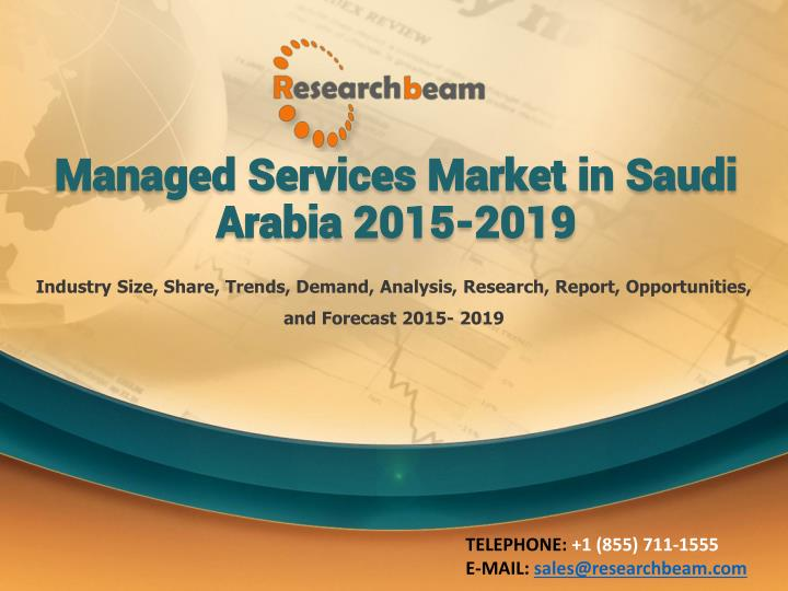 managed services market in saudi arabia 2015 2019 n.