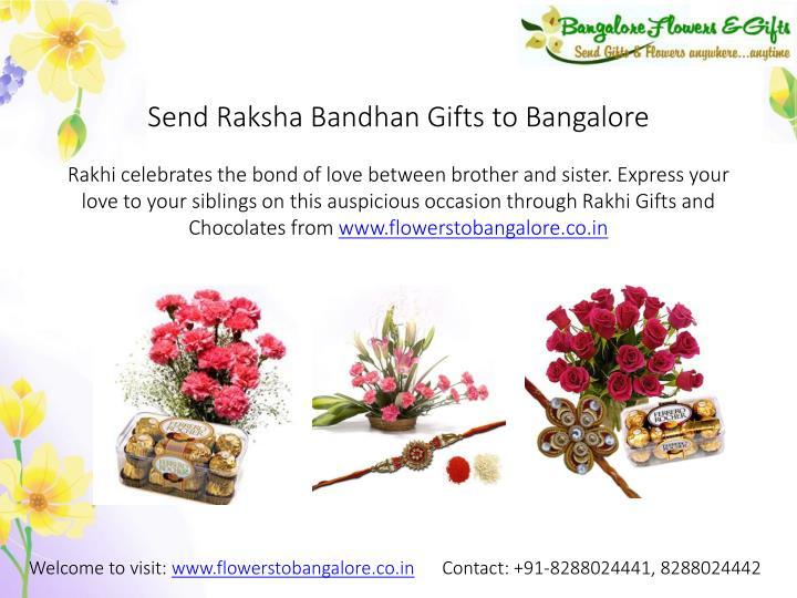 Send Raksha Bandhan Gifts to Bangalore