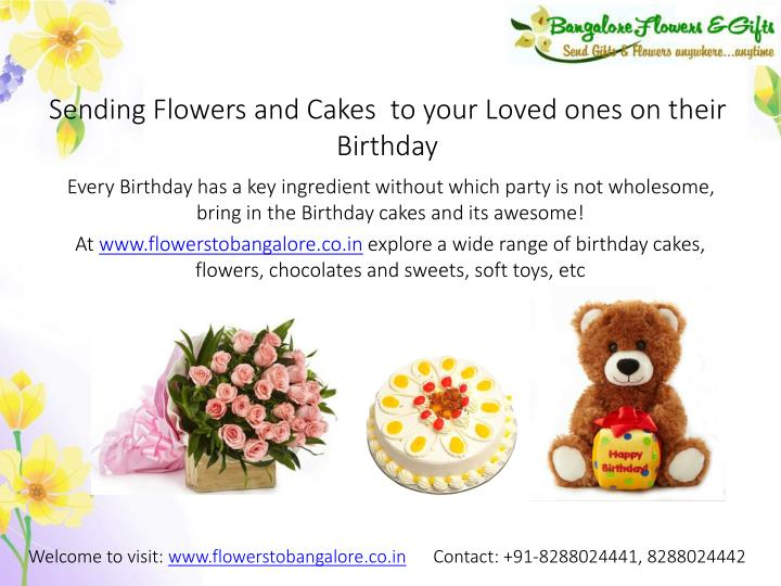 Sending flowers and cakes to your loved ones on their birthday