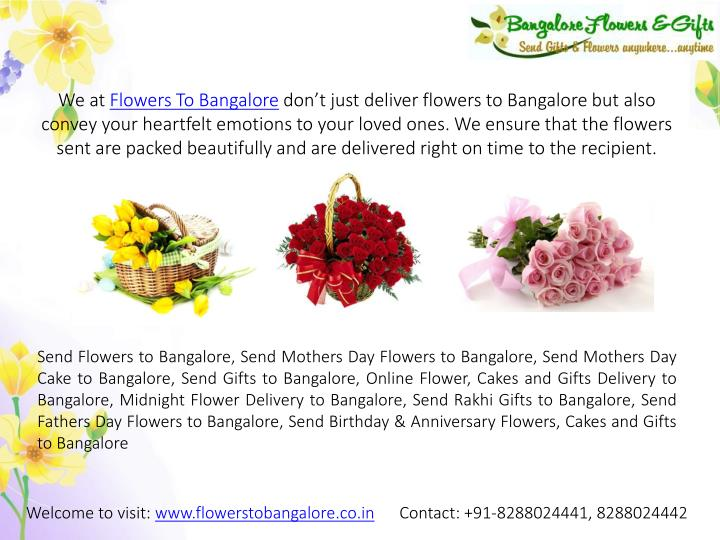 We At Flowers To Bangalore Dont Just Deliver